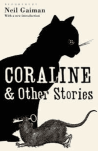 Cover for Coraline and Other Stories collection, cat and a rat holding a skeleton key in its mouth.