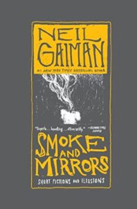 Smoke and Mirrors by Neil Gaiman, gray, white, and goldenrod.
