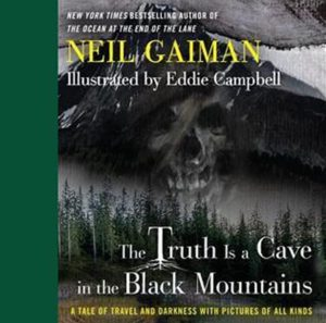 Cover for The Truth Is a Cave in the Black Mountains, black mountain landscape with trees and a skull in the face of the mountain.